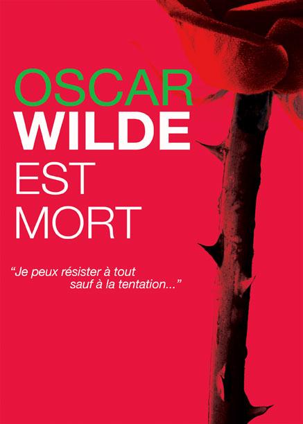 Oscar Wilde est mort