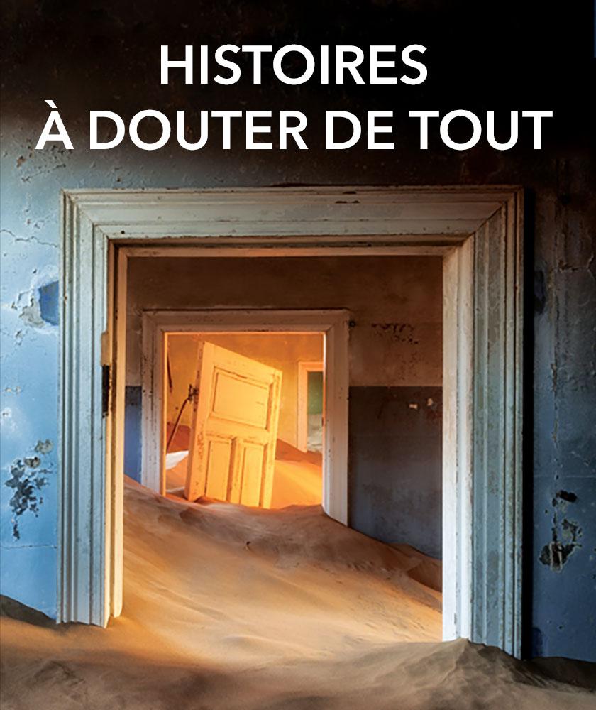 Histoires à douter de tout